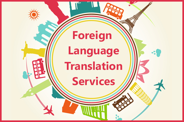 Foreign Language Translation Services