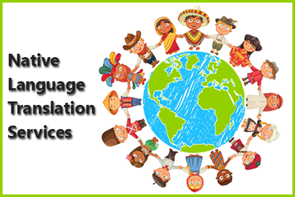 Native language translation services
