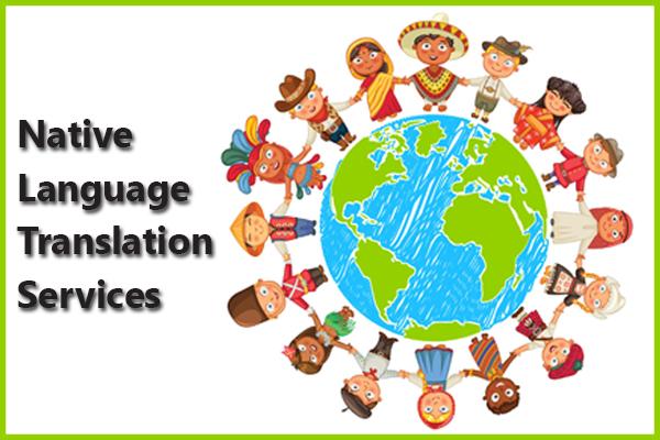 Native language translation services